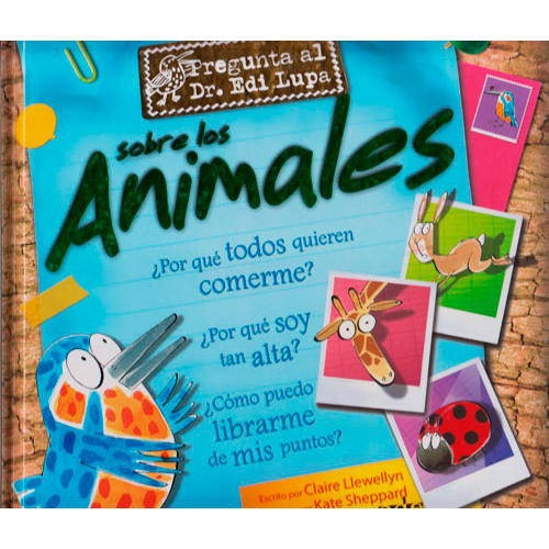 Pregunta al Dr. Edi Lupa sobre los Animales [em Espanhol]