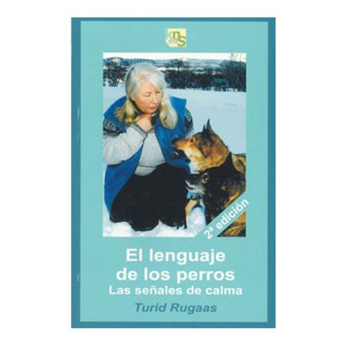 El lenguaje de los perros: las señales de calma [em Espanhol]